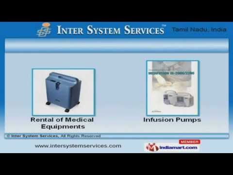 Medical Equipment & Rental Services By Inter System Services, Chennai
