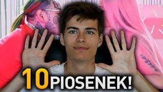 10 PIOSENEK, KTÓRE MUSISZ ZNAĆ!!!! [#2]