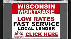 2014 Wisconsin Mortgage Rates: How To Get The Best Rates From Local WI Lenders!