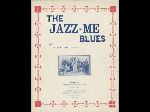 Jazz Me Blues (1921)