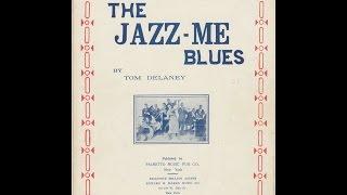 Jazz Me Blues (1921)