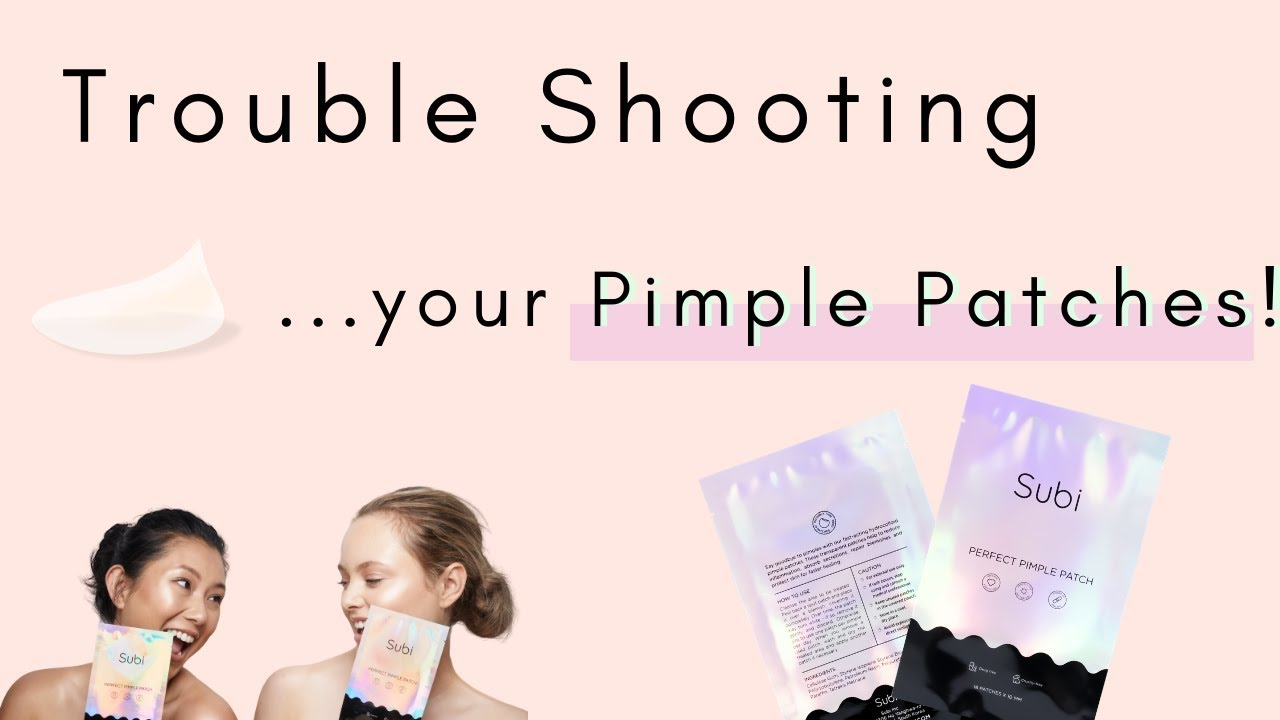 Trouble-Shooting Your Pimple Patches