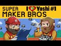 Super Mario Maker | I Love Yoshi Ep. 1 | Super Beard Bros.