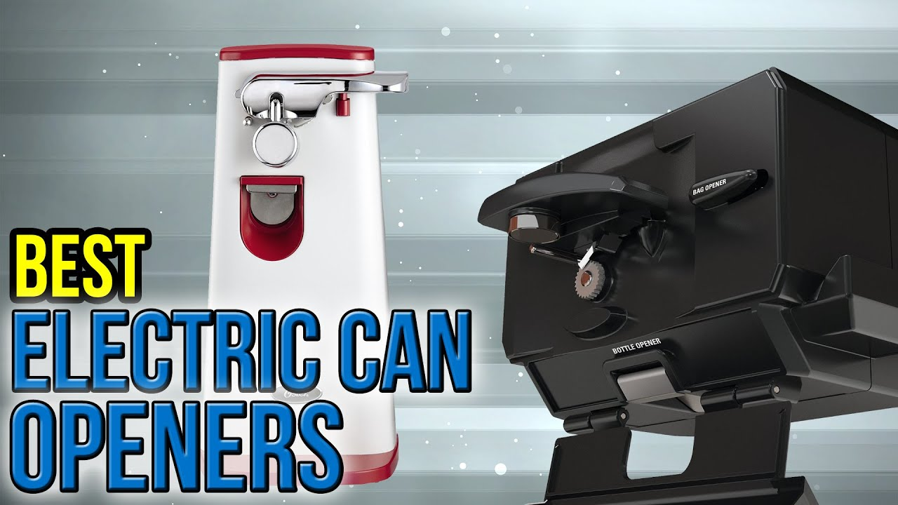 8 best electric can openers