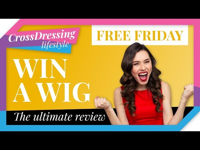 Crossdressing Wig Review   Bob Styles   Free Friday Competition