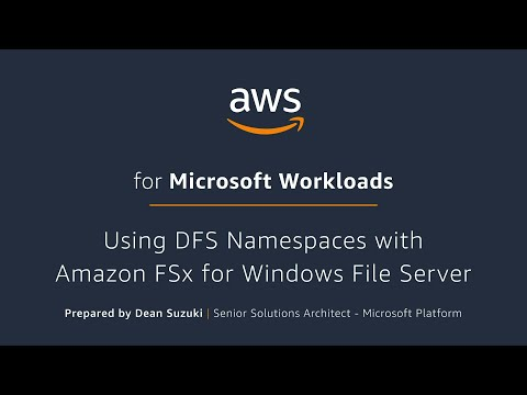 Using DFS Namespaces with Amazon FSx for Windows File Server