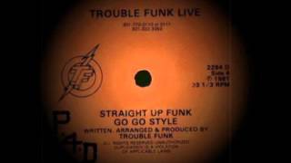 Trouble Funk - Live - Straight Up Funk Go Go Style - Part D