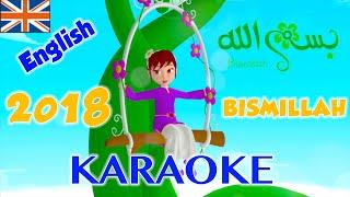 BISMILLAH - 2018 - KARAOKE English