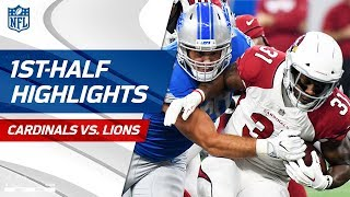 Cardinals vs. Lions First-Half Highlights | NFL Week 1