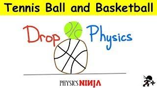 Tennis ball and basketball drop physics