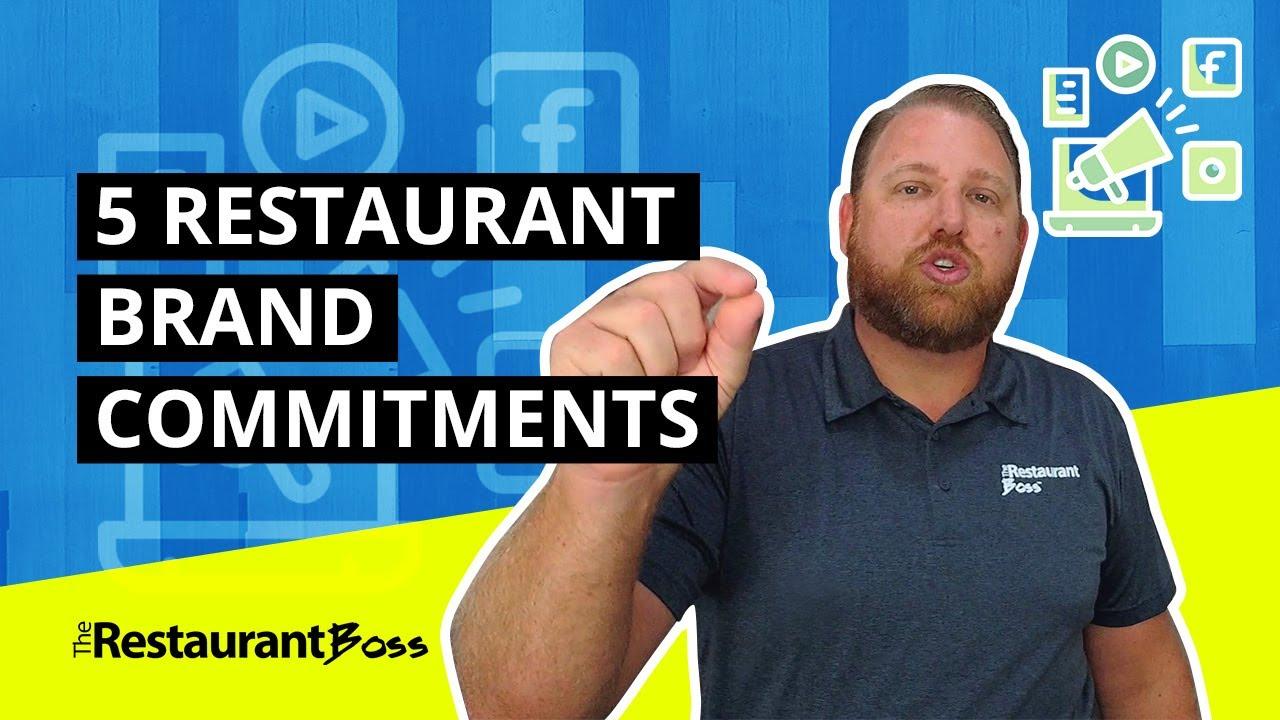 5 Restaurant Brand Commitments