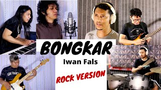 Iwan Fals - Bongkar ROCK Cover by ZerosiX park ft. Sanca Records