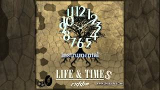 Life and Times Riddim - Instrumental _ CP1 RECORDS