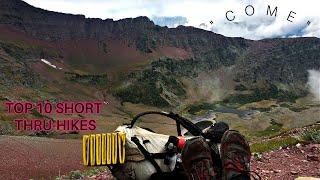 Top 10 Short Thru-Hikes