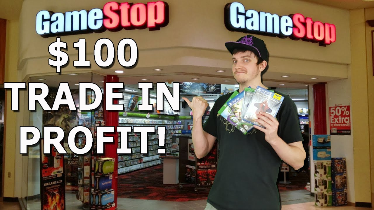 How To Easily Make 100 In Trade In Credit At Gamestop