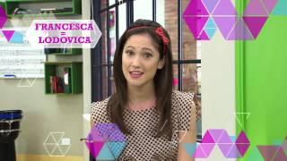 Violetta - Mon personnage & moi : Francesca/Lodovica Comello