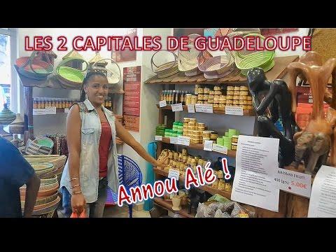 GUADEOUPE - Pointe à Pitre et Basse Terre : Les 2 capitales (English subtites)