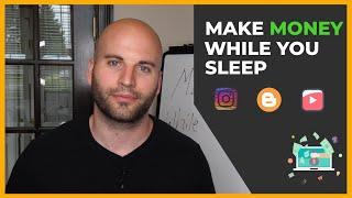 Passive Income Ideas: 4 Ways To Make Money While You SLEEP