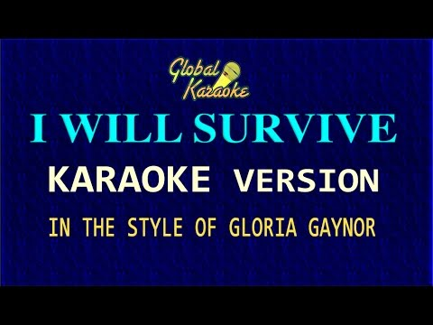 i-will-survive---global-karaoke-video---in-the-style-of-gloria-gaynor---song-with-lyrics