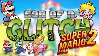 Super Mario Bros. 2 Glitches - Son of a Glitch - Episode 72