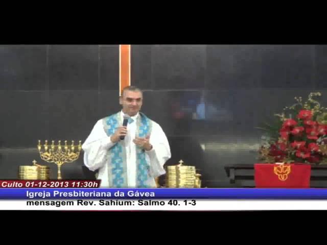 Como aprender a esperar - Salmo 40.1-3 - Rev. Leonardo Sahium (01.12.2013, manhã, IPGávea)
