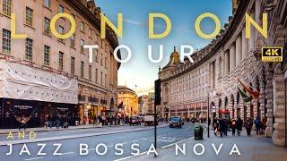 4K   London Tour and Jazz Bossa Nova Playlist   How to Relax   Virtual Tour   Jazz   Work Jazz   ジャズ