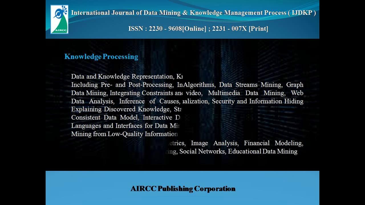 International Journal of Data Mining & Knowledge Management Process ( IJDKP  )