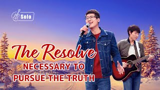 """The Resolve Necessary to Pursue the Truth"" 