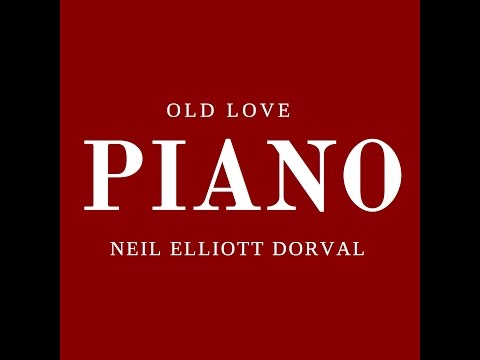 OLD LOVE | ERIC CLAPTON | NEIL ELLIOTT DORVAL | PIANO PLAYERS | PIANO MUSIC | NEIL DORVAL