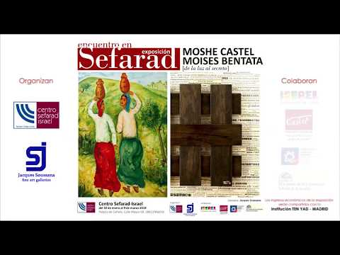 Exposición [de la Luz al Secreto] Moisés Bentata su obra (video)