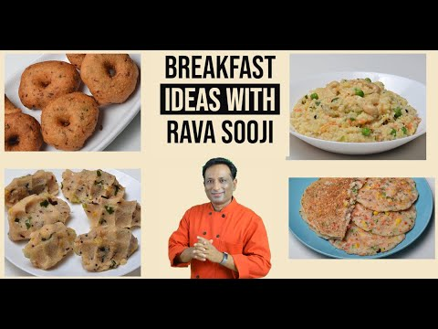 Breakfast Ideas with Rava - Dosa Vada, kitchidi, Dumplings Sooji Recipes - Easy  Breakfast Recipes
