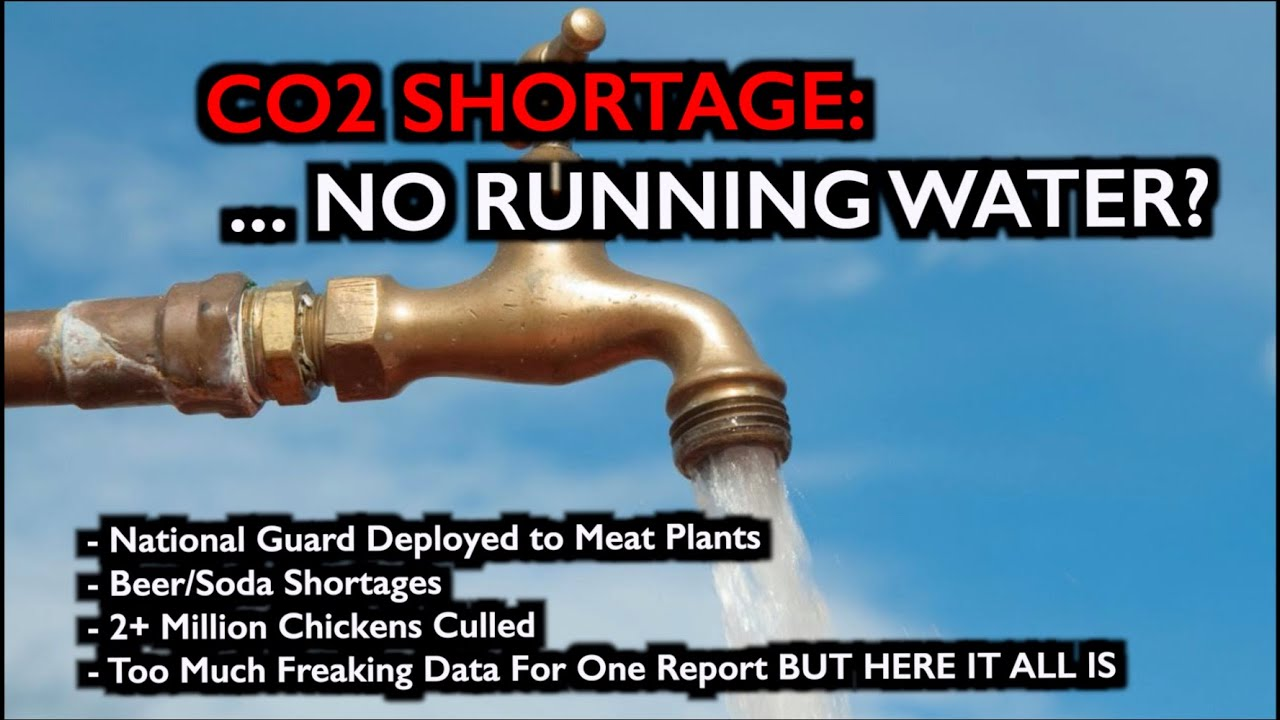CO2 Shortage Threatens Food/Water  - National Guard Deploys to Meat Plants - Summer Outlook
