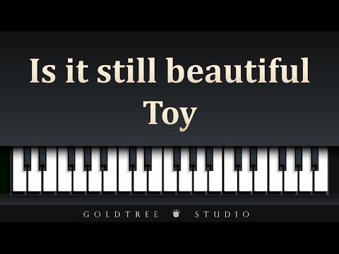 Toy - Is it still beautiful (토이 - 여전히 아름다운지)