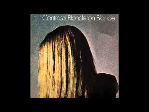 Blonde On Blonde - Contrasts