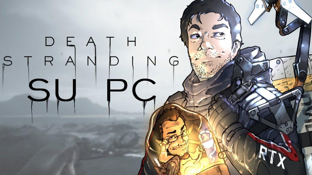 DEATH STRANDING su PC andrebbe provato