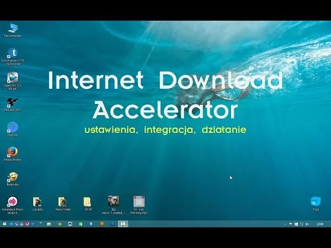 Internet Download Accelerator poradnik