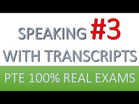 PTE Practice Speaking 3: from real test questions (all sections)
