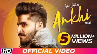 ANKHI Tyson Sidhu feat Kru172 Times Music Latest Punjabi Song 2019