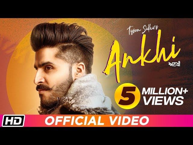 ANKHI : Tyson Sidhu feat. Kru172   Times Music   Latest Punjabi Song 2019