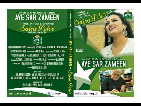 """Saira Peter's Pakistan National Song 2017 """"Aye Sar Zameen"""""""
