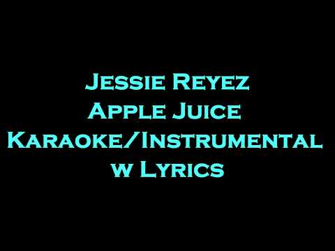 Jessie Reyez - Apple Juice KaraokeInstrumental w
