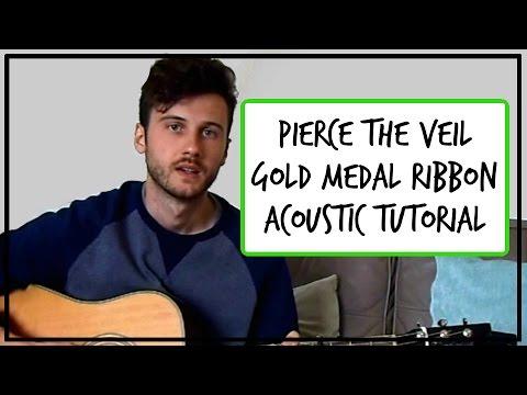 Pierce The Veil - Gold Medal Ribbon - Acoustic Guitar Tutorial (EASY ...