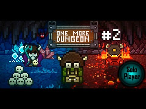 One More Dungeon #2: Dead Ends All Around