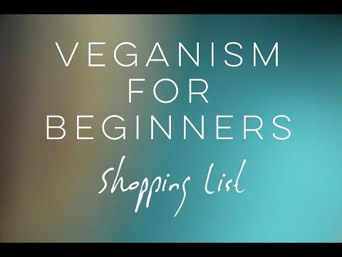 VEGANISM FOR BEGINNERS Shopping List
