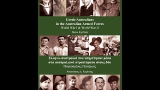 STEVE KYRITSIS TALKS TO SYMBAN RADIO ABOUT GREEK AUSTRALIANS IN THE AUSTRALIAN ARMED FORCES DURING W