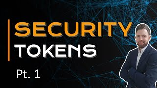 What Are Security Tokens? | STO Series Pt. 1