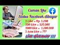 - Live Giveaway !! Cuman Like Status Facebook Dibayar Ratusan Ribu/hari