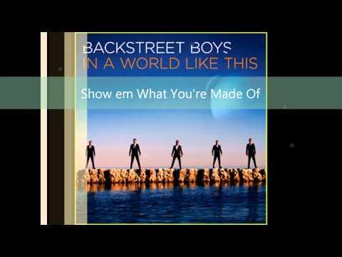Backstreet Boys - Show em What You're Made Of HQ