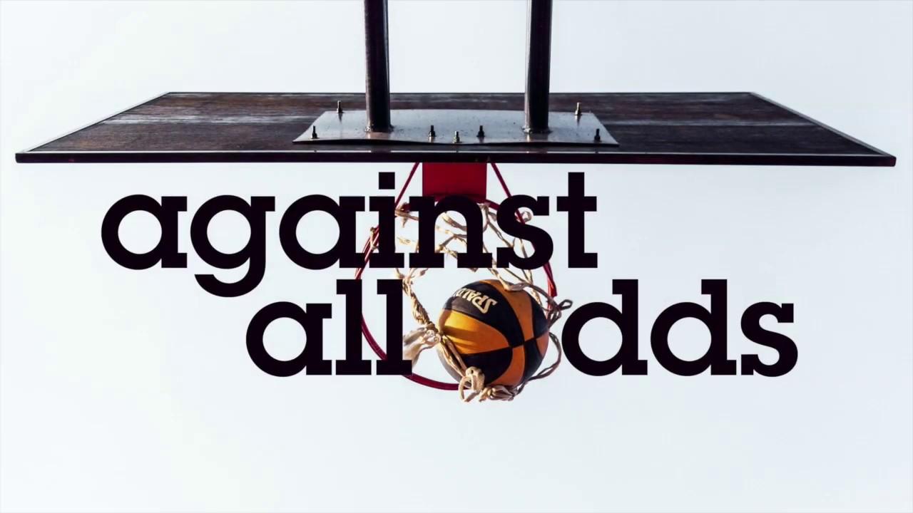 Against All Odds (Week 1)