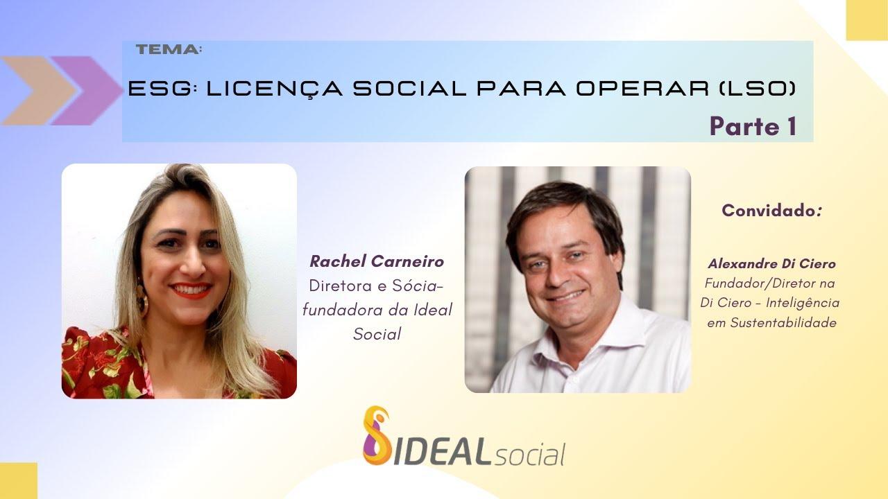 ESG: Licença Social para Operar (LSO) I Parte 1 - O que é LSO?